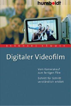 Digitaler Videofilm von Kämmer,  Bernhard