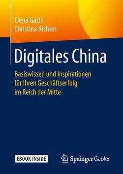 Digitales China von Gatti,  Elena, Richter,  Christina