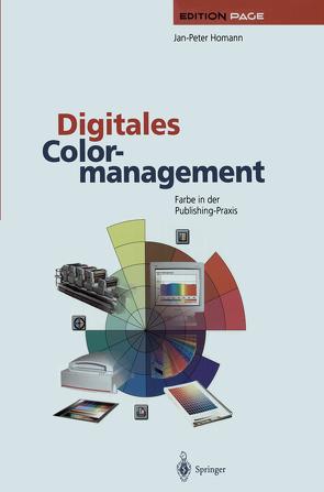 Digitales Colormanagement von Homann,  Jan-Peter