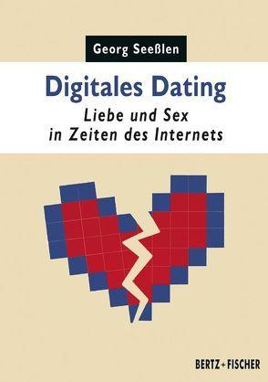 Digitales Dating von Seesslen,  Georg