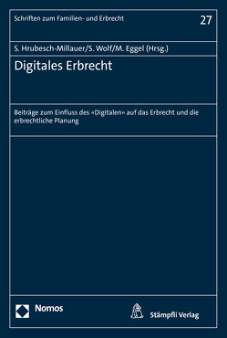 Digitales Erbrecht von Eggel,  Martin, Hrubesch-Millauer,  Stephanie, Wolf,  Stephan