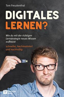 Digitales Lernen? von Freudenthal,  Tom