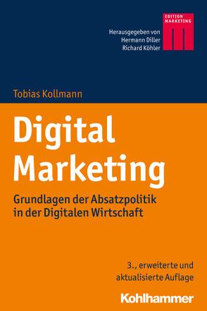 Digital Marketing von Diller,  Hermann, Köhler,  Richard, Kollmann,  Tobias
