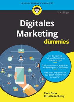 Digitales Marketing für Dummies von Beßler,  Jutta, Deiss,  Ryan, Henneberry,  Russ