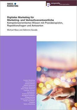 Digitales Marketing für Marketing- und Verkaufsverantwortliche von Klaas,  Michael, Suvada,  Adrienne