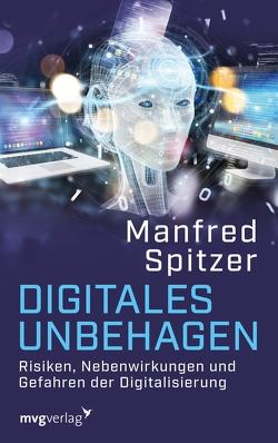 Digitales Unbehagen von Spitzer,  Prof. Dr. Dr. Manfred