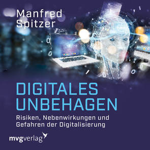Digitales Unbehagen von Spitzer,  Manfred, Wolter,  Peter