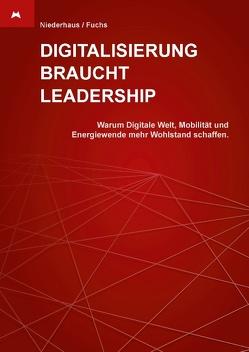 Digitalisierung braucht Leadership von Fuchs,  Helmut, Niederhaus,  Elmar