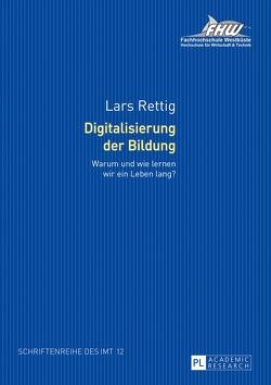 Digitalisierung der Bildung von Rettig,  Lars