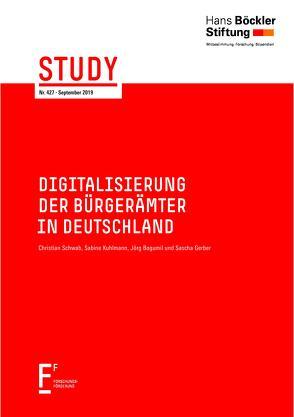 Digitalisierung der Bürgerämter in Deutschland von Bogumil,  Jörg, Gerber,  Sascha, Kuhlmann,  Sabine, Schwab,  Christian