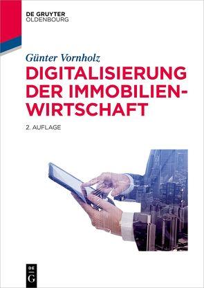Digitalisierung der Immobilienwirtschaft von Schellenberger,  Enja, Vornholz,  Günter