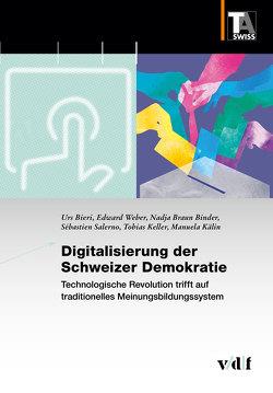 Digitalisierung der Schweizer Demokratie von Bieri,  Urs, Braun Binder,  Nadja, Kälin,  Manuela, Salerno,  Sébastien, Tobias,  Keller