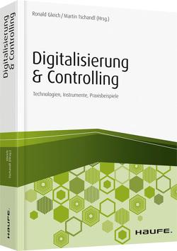 Digitalisierung & Controlling von Gleich,  Ronald, Tschandl,  Martin