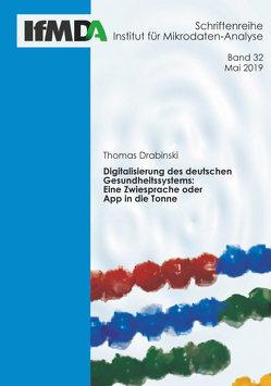 Digitalisierung des deutschen Gesundheitssystems von Thomas,  Drabinski