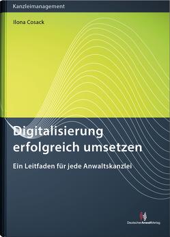 Digitalisierung erfolgreich umsetzen von Cosack,  Ilona