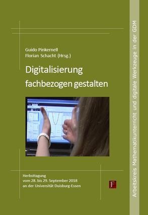 Digitalisierung fachbezogen gestalten von Pinkernell,  Guido, Schacht,  Florian