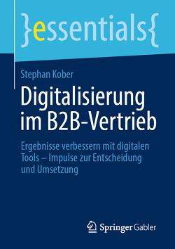 Digitalisierung im B2B-Vertrieb von Kober,  Stephan