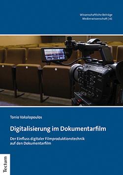 Digitalisierung im Dokumentarfilm von Vakalopoulos,  Tonio