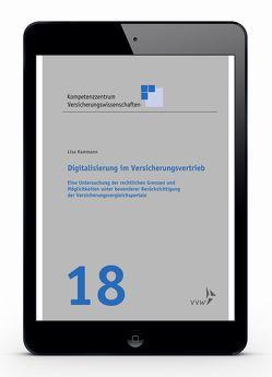 Digitalisierung im Versicherungsvertrieb von Graf von der Schulenburg,  J Matthias, Kammann,  Lisa, Körber,  Torsten, Weber,  Stefan
