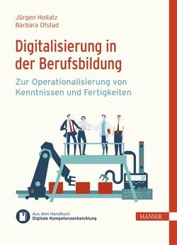 Digitalisierung in der Berufsbildung von Hollatz,  Jürgen, Ofstad,  Barbara, Ramin,  Philipp