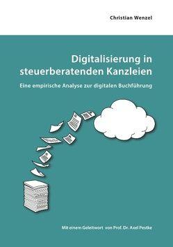 Digitalisierung in steuerberatenden Kanzleien von Wenzel,  Christian