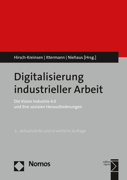 Digitalisierung industrieller Arbeit von Hirsch-Kreinsen,  Hartmut, Ittermann,  Peter, Niehaus,  Jonathan