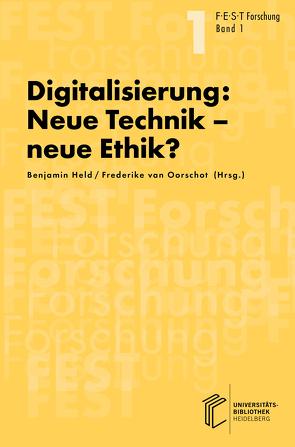 Digitalisierung: Neue Technik, neue Ethik? von Held,  Benjamin, van Oorschot,  Frederike