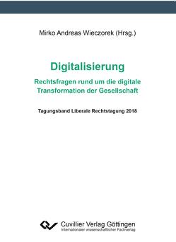 Digitalisierung – Rechtsfragen rund um die digitale Transformation der Gesellschaf von Wieczorek,  Mirko Andreas