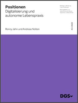 Digitalisierung und autonome Lebenspraxis von Jahn,  Ronny, Nolten,  Andreas