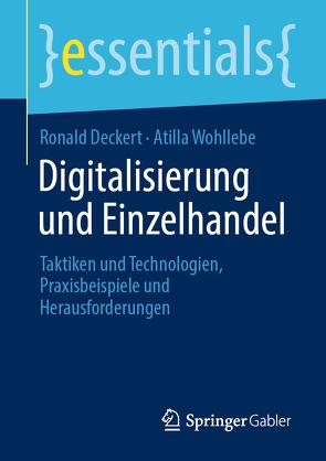 Digitalisierung und Einzelhandel von Deckert,  Ronald, Wohllebe,  Atilla