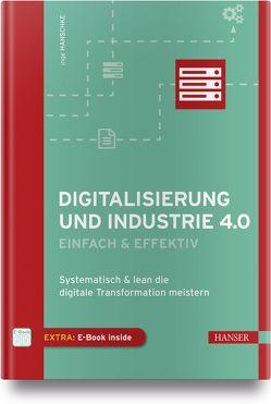 Digitalisierung und Industrie 4.0 – einfach und effektiv von Hanschke,  Inge