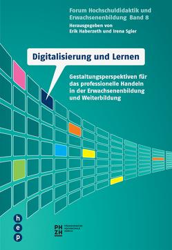 Digitalisierung und Lernen von Haberzeth,  Erik, Sgier,  Irena