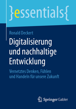 Digitalisierung und nachhaltige Entwicklung von Deckert,  Ronald