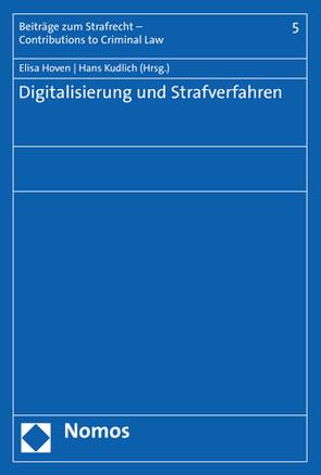 Digitalisierung und Strafverfahren von Hoven,  Elisa, Kudlich,  Hans