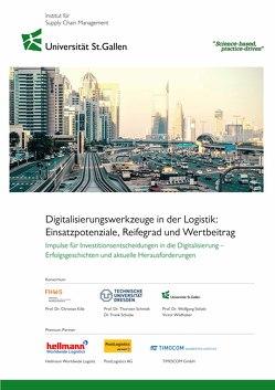 Digitalisierungswerkzeuge in der Logistik: Einsatzpotenziale, Reifegrad und Wertbeitrag von Wildhaber,  Victor