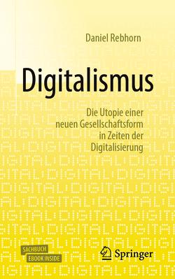 Digitalismus von Rebhorn,  Daniel