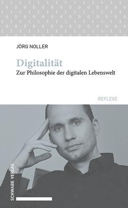 Digitalität von Noller,  Jörg