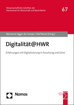 Digitalität@HWR von Egger de Campo,  Marianne, Resch,  Olaf