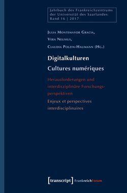 Digitalkulturen/Cultures numériques von Montemayor Gracia,  Julia, Neusius,  Vera, Polzin-Haumann,  Claudia