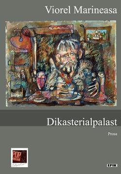 Dikasterialpalast von Aescht,  Georg, Marineasa,  Viorel, Pop,  Traian, Ungureanu,  Cornel