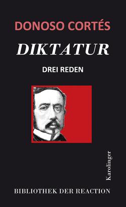 Diktatur von Donoso Cortés,  Juan, Maschke,  Günter