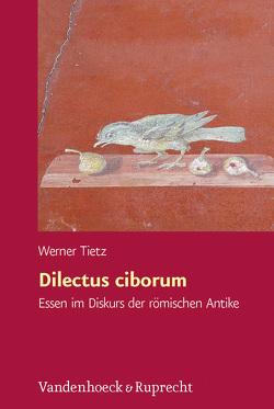 Dilectus ciborum von Tietz,  Werner