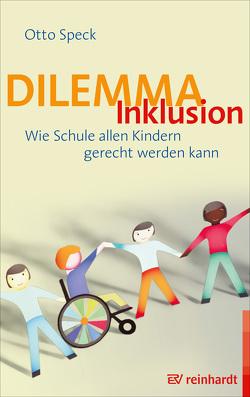 Dilemma Inklusion von Speck,  Otto