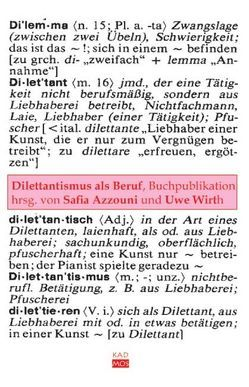 Dilettantismus als Beruf von Azzouni,  Safia, Wirth,  Uwe