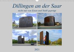 Dillingen an der Saar (Wandkalender 2021 DIN A3 quer) von Rufotos