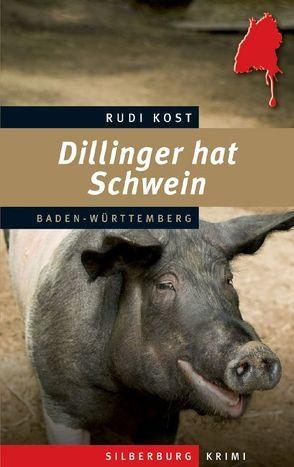 Dillinger hat Schwein von Kost,  Rudi