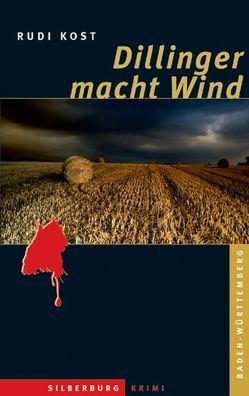 Dillinger macht Wind von Kost,  Rudi