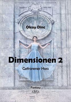 Dimensionen 2 – Großdruck Band 1 von Dinc,  Olcay