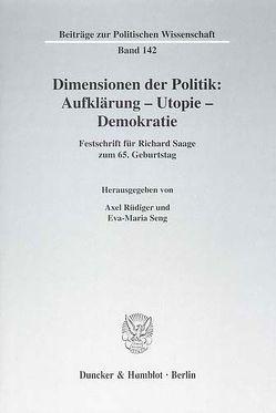 Dimensionen der Politik: Aufklärung – Utopie – Demokratie. von Rüdiger,  Axel, Seng,  Eva-Maria