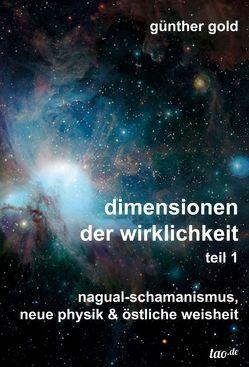 dimensionen der wirklichkeit – teil 1 von Gold,  Günther